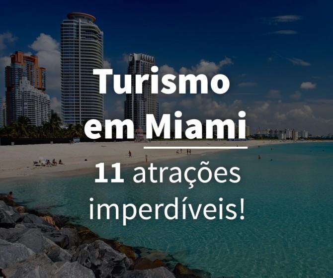 Turismo em Miami, Florida – Dicas e Atrações