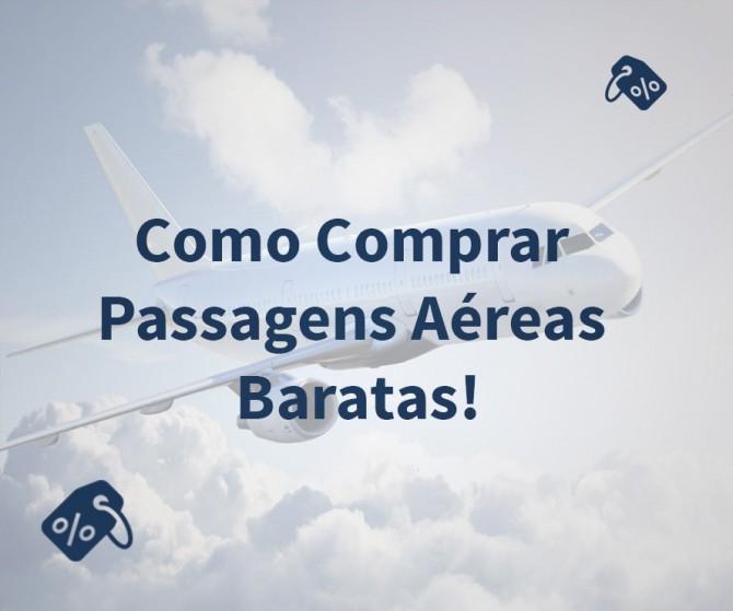 Como Comprar Passagens Aéreas Baratas