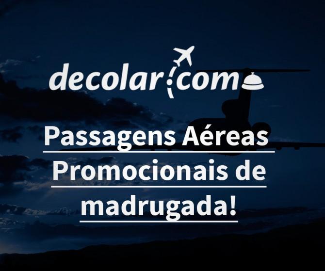 Decolar Passagens Aéreas Promocionais Madrugada – O Guia Completo