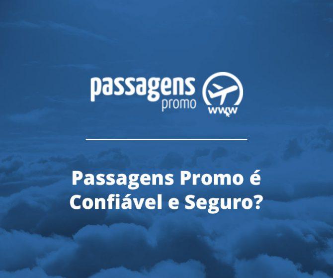 Passagens Promo é confiável e seguro?